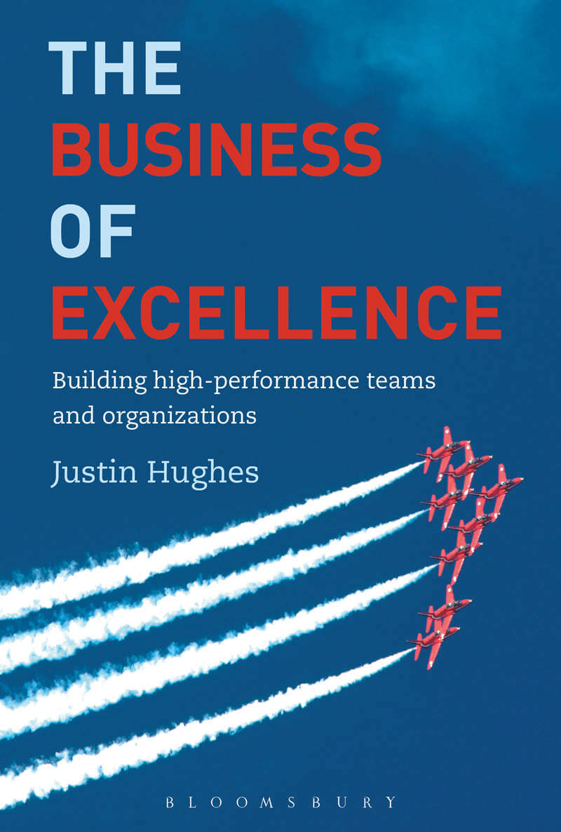 The Business of Excellence Book by Justin Hughes